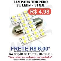 Lampada Torpedo 24 Leds Smd 31mm Super Branca Xenon