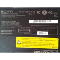 Sony Vaio Pcg-6161l (aproveitar De Peças Ou Partes Avulsas)