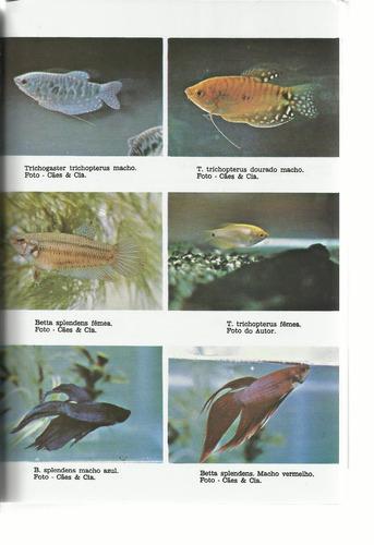O Aquário Moderno Peixes Tropicais 3ª. Ed. Atualizada
