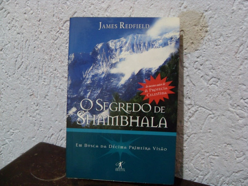 O Segredo De Shambhala - James Redfield