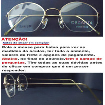Armação Óculos De Grau Hastes Em Titânio Organix Dourado Clr