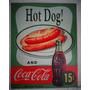 Placa Coca Cola Propaganda Antiga Hot Dog