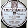 A8328 Ademilde Fonseca Disco 78rpm - Galo Garnizé E Ped