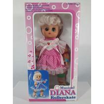 Boneca Diana Rollerskate Musical Decada 80/90 - Veja O Video