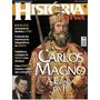 Carlos Magno - A Espada Da Fé - Revista Historia Viva Nº 22
