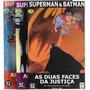 Minissérie Em 3 Edições Superman E Batman As Duas Faces