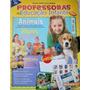 Guia Prático Para Professoras De Ed. Infantil Edi. De Junho