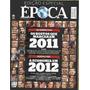 Época Nº 710 26 Dezembro 2011 Os Rostos Que Marcaram 2011