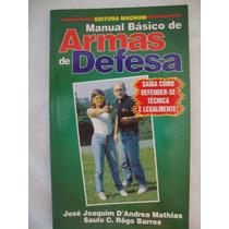 Livro Manual Armas De Defesa