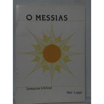 O Messias - Pesquisa Bíblica - Nair Luppi