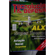 Revista Tecnologia E Defesa Ano 20 Nº98-alx Super Tucano