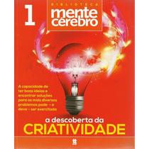 Biblioteca Mente E Cérebro 1: A Descoberta Da Criatividade