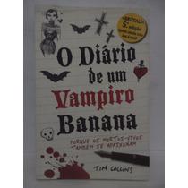 O Diário De Um Vampiro Banana - Tim Collins