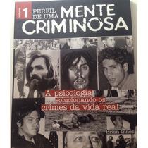Perfil De Uma Mente Criminosa - Revista Volume 1