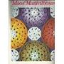 190 Rvt- Revista Artes- Mãos Maravilhosa Trabalho Manuais 1