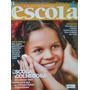 Revista Escola Núm. 180 De Março De 2005