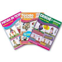 Lote 3 Revistas Pintura Em Tecido + Croche - Bonecas E Mais