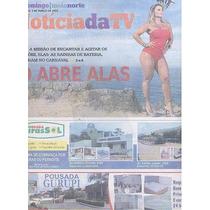 Jornal Noticia: Viviane Araújo / Raíssa De Oliveira / Evelyn