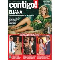Revista Contigo! Nº 1869 - Eliana Aos 8 Meses De Gravidez