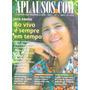 Revista: Rita Ribeiro / Mulher Melancia / Andressa Soares