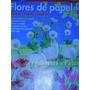 Diana Casa Criativa Especial Flores De Papel-n 12-com Moldes