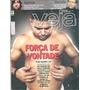 Revista Veja: Ronaldo / Tatá Werneck / Blake Lively / Dilma