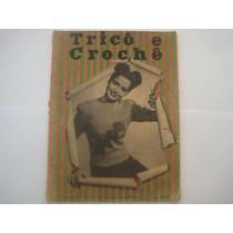 Revista Tricô E Crochê Nº 14 - 1946