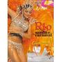 Rio * Samba E Carnaval * 2005 * Juliana Paes * Paulinho Viol