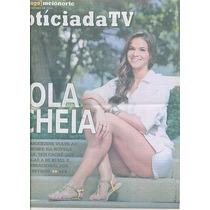 Jornal Noticia: Bruna Marquezine / Natália Do Valle / Tainá