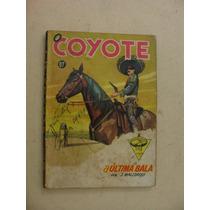 = Revista O Coyote = A Última Bala 67 Faroeste Forte Apache