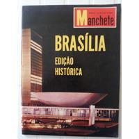 Revista Manchete Brasília Edição Histórica 21 De Abril 1960