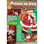 Placas De Eva Especial Natal - Única Edição