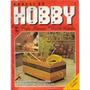 1319 - Revista Manual Do Hobby - Ensina Como Fazer Uma Mesa