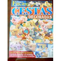 Revista Pegue & Faca Especial Cestas Decoradas - Ano 4/no 85