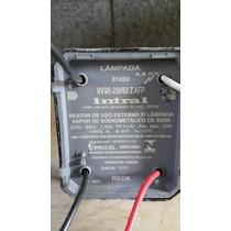 Reator 250w Vapor Sodio/metalico Uso Externo 220v Hqi Intral