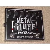 Metal Muff Top Boost Electro Harmonix Digitech Boss Line 6