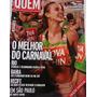 Revista Quem Acontece N° 287 - O Melhor Do Carnaval 2006