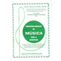 Princípios Básicos Da Música - Maria Luíza Priolli - Vol 2