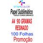 Papel Sublimatico A4 90g Fundo Branco, Pacote 100 Folhas P10