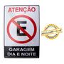 Placa Atenção Garagem Não Estacione Dia E Noite
