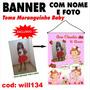 Banner Aniversário Nome E Foto Tema Moranguinho Baby Will134