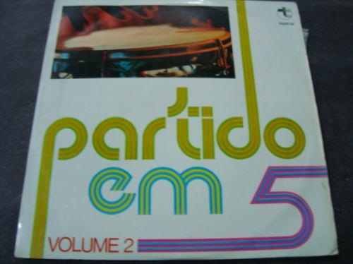 Partido Em 5 Vol.2, 1 Lp, História De Pescador, Sinal Aberto