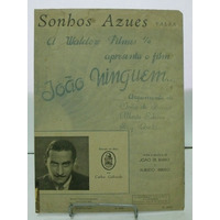 Partitura Sonhos Azues - Valsa - João De Barro E A. Ribeiro