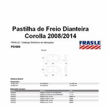 Pastilha De Freio Dianteira E Traseira Corolla 2008 Fras-le