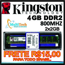 Memória Ram Kingston Ddr2 4gb 2x2gb 800mhz Frete R$15,0 Amd