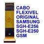 Cabo Flex Samsung E256 Original