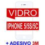 Tela Vidro Visor Iphone 5/5s/5c Branco + Adesivo 3m