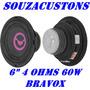 Sub Woofer 6 Bravox 4 Ohms 70w / 35 Rms