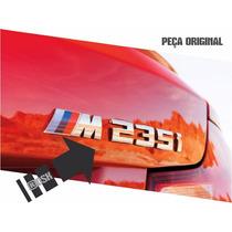 Emblema Bmw M 235i Traseiro - Original