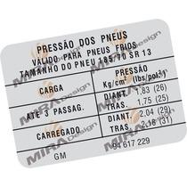 Adesivo Pressão Pneus Gm Monza E Kadett 185/70 Sr 13